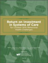 Return on investment in systems of care